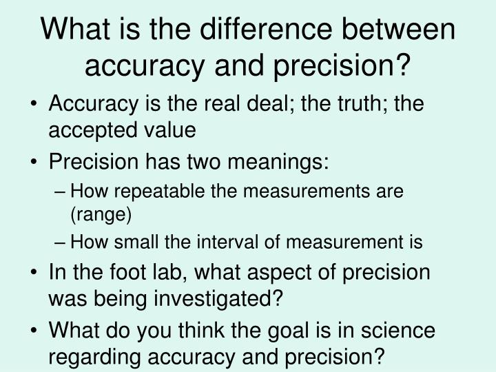 What is the difference between accuracy and precision?