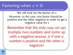 factoring when c 0