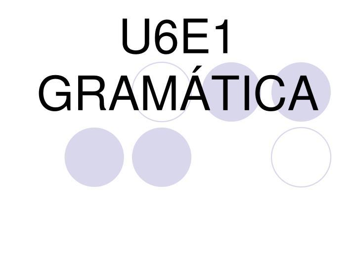 U6e1 gram tica