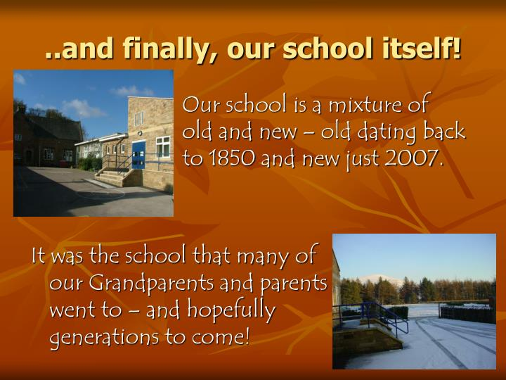 ..and finally, our school itself!