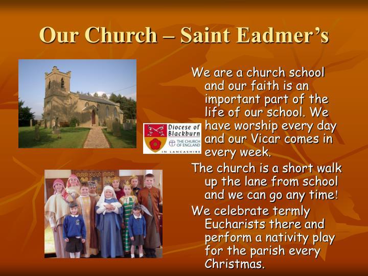 Our Church – Saint Eadmer's
