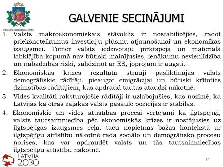 GALVENIE SECINĀJUMI