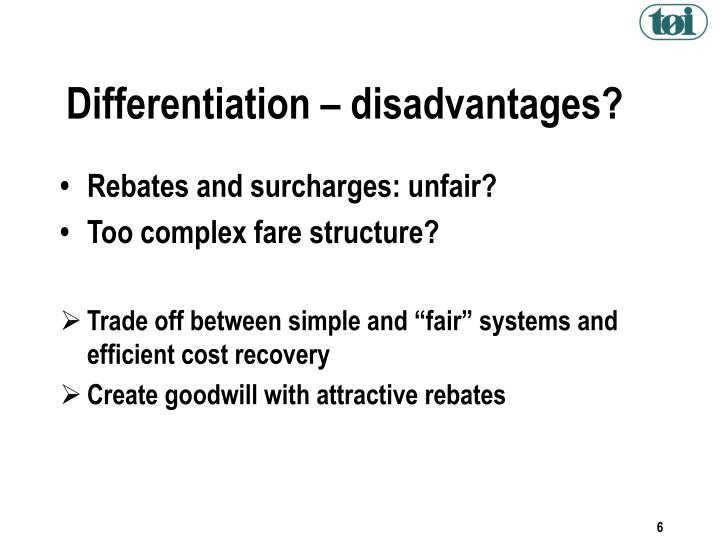 Differentiation – disadvantages?