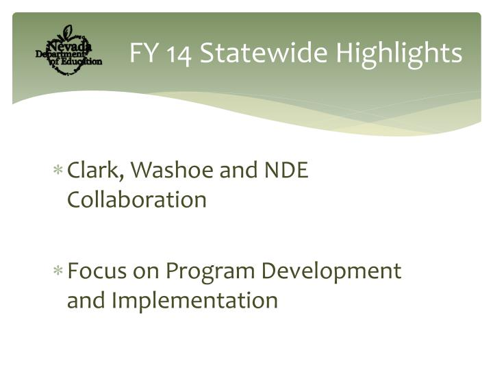 Fy 14 statewide highlights