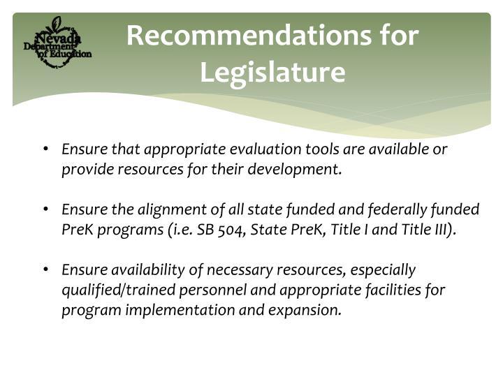 Recommendations for Legislature