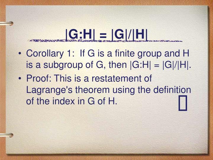 |G:H| = |G|/|H|