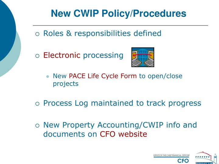 New CWIP Policy/Procedures