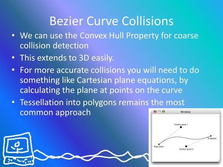 Bezier Curve Collisions