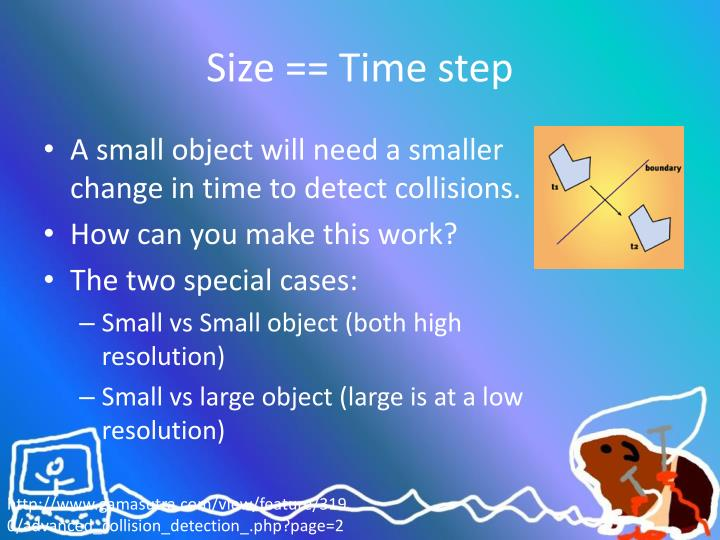 Size == Time step