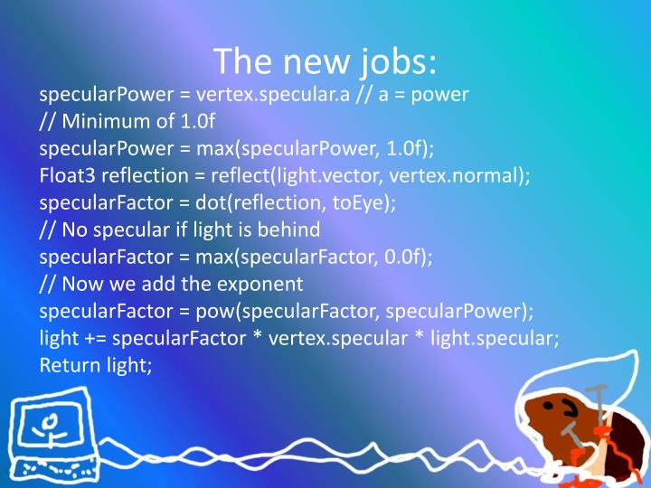 The new jobs: