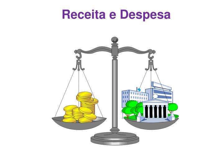 Receita e Despesa