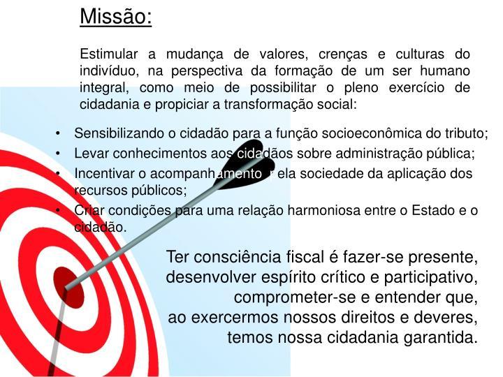 Missão: