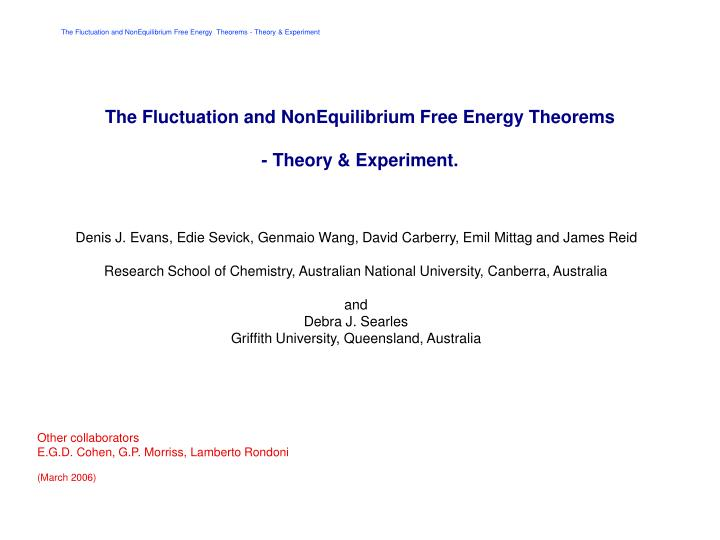 the fluctuation and nonequilibrium free energy theorems theory experiment n.