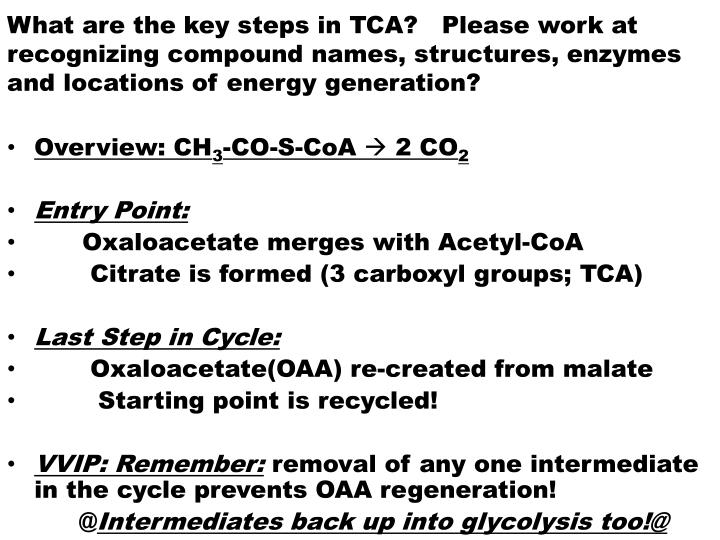 What are the key steps in TCA?   Please work at recognizing compound names, structures, enzymes and locations of energy generation?