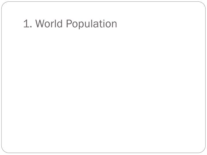 1 world population