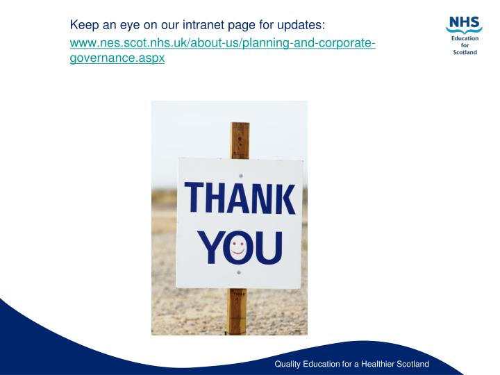 Keep an eye on our intranet page for updates: