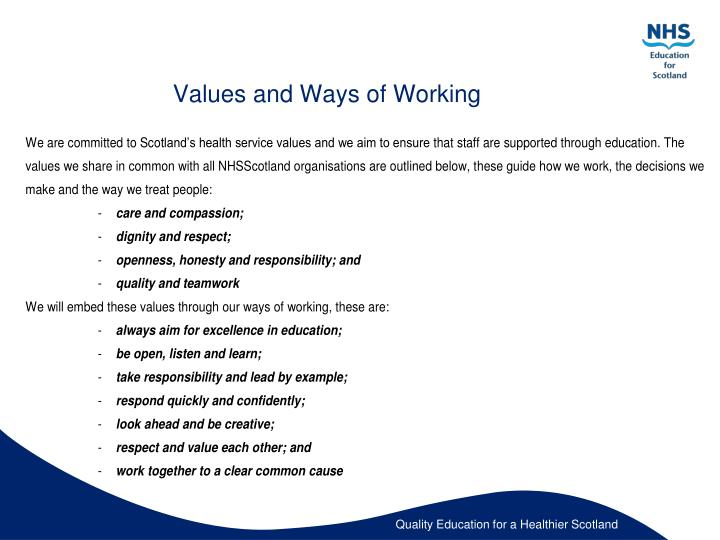 Values and Ways of Working