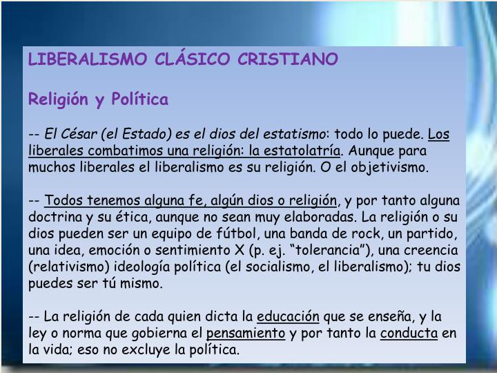 LIBERALISMO CLÁSICO CRISTIANO