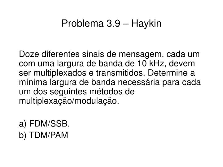 Problema 3.9 – Haykin