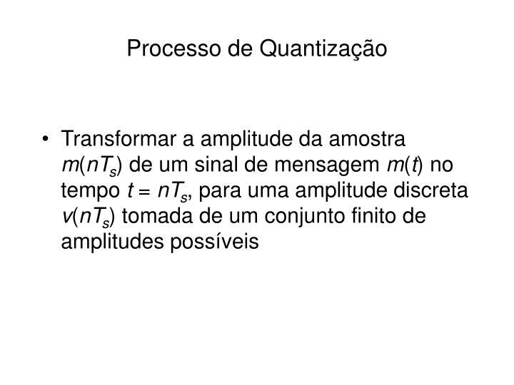 Processo de Quantização