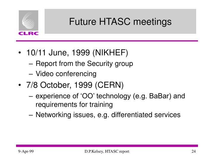 Future HTASC meetings