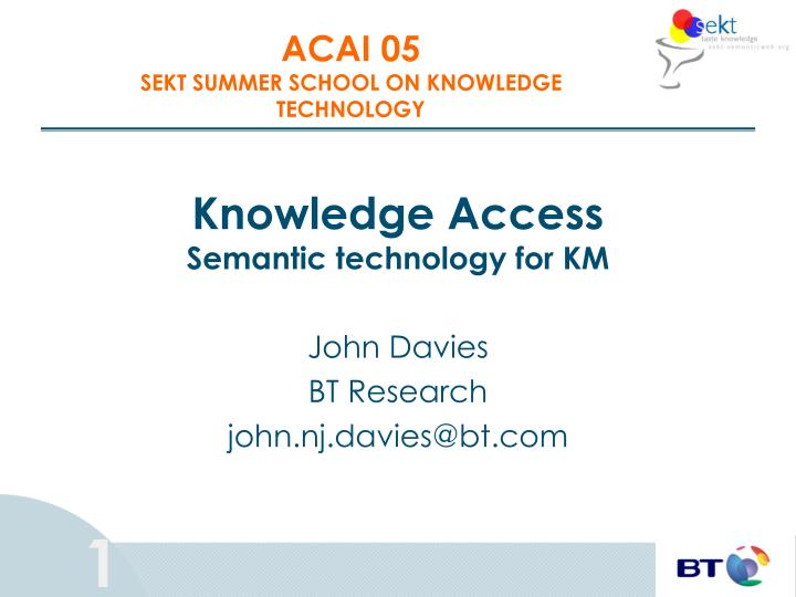 knowledge access semantic technology for km n.