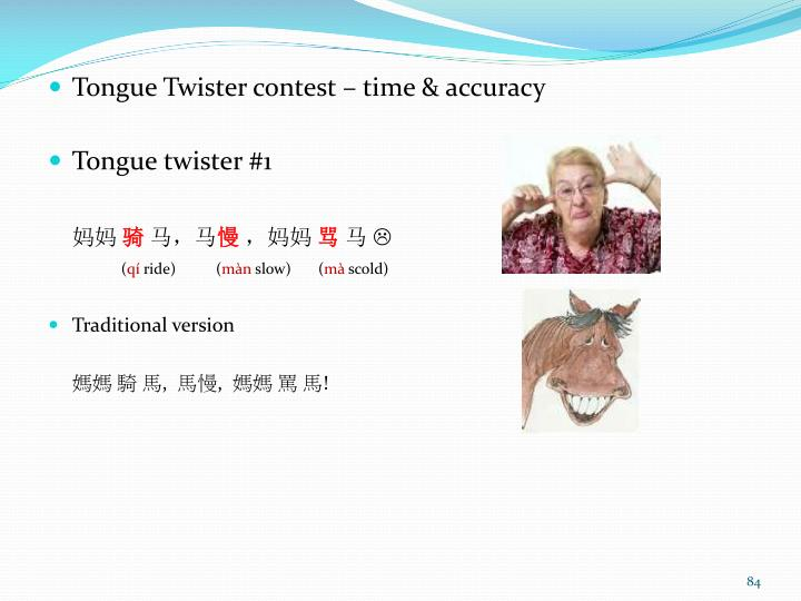 Tongue Twister contest – time & accuracy