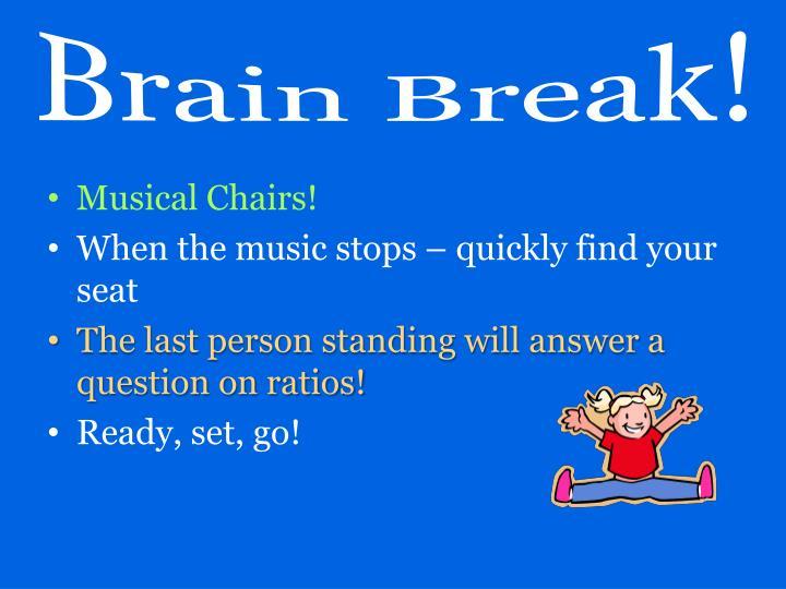 Brain Break!