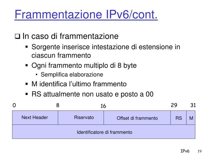 Frammentazione IPv6/cont.