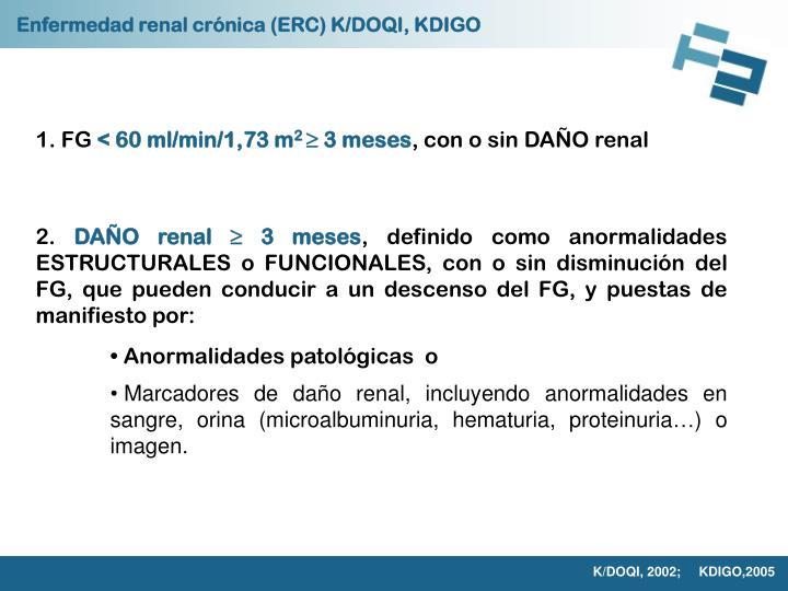 Enfermedad renal crónica (ERC) K/DOQI, KDIGO