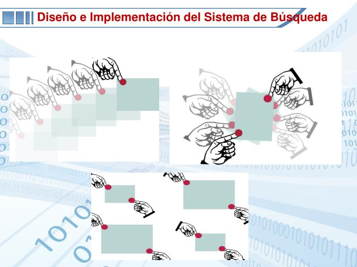 Diseño e Implementación del Sistema de Búsqueda