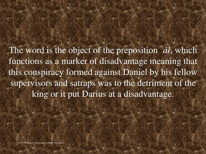 The word is the object of the preposition