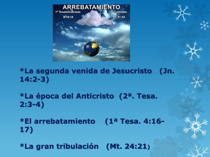 *La segunda venida de Jesucristo   (
