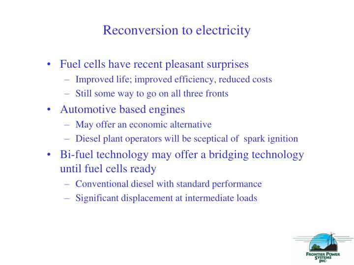 Reconversion to electricity