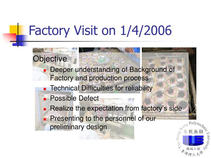 Factory Visit on 1/4/2006