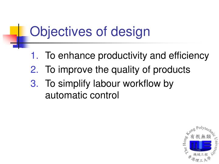Objectives of design