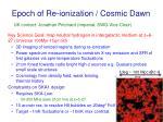 epoch of re ionization cosmic dawn