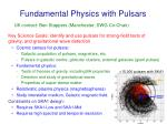 fundamental physics with pulsars