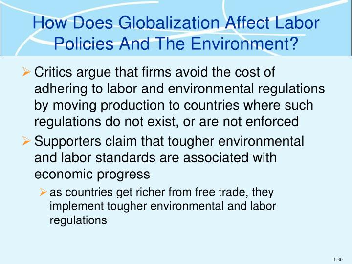 How Does Globalization Affect Labor Policies And The Environment?