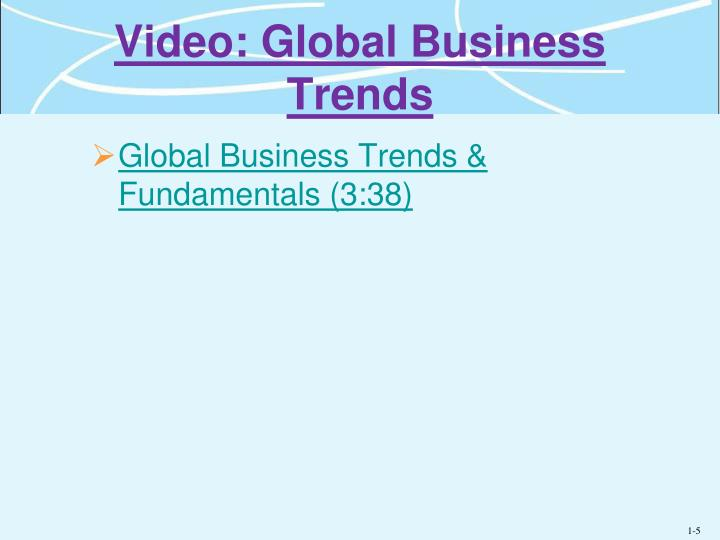 Video global business trends
