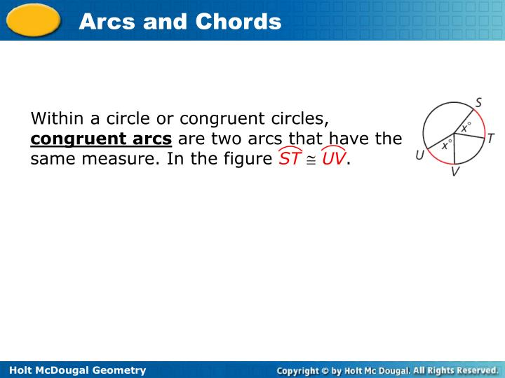 Within a circle or congruent circles,