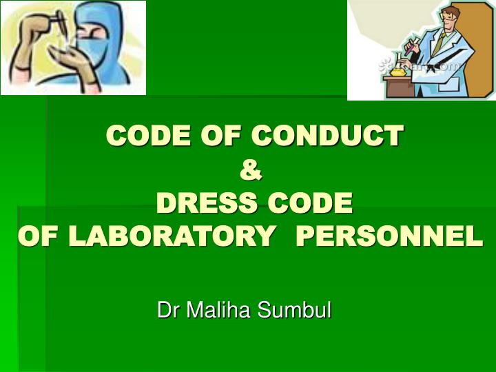 Code of conduct dress code of laboratory personnel