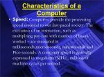 characteristics of a computer