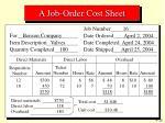 a job order cost sheet