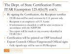 the dept of state certification form itar exemption 125 4 b 9 con t