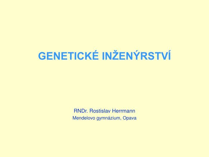 Genetick in en rstv