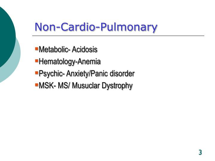 Non cardio pulmonary