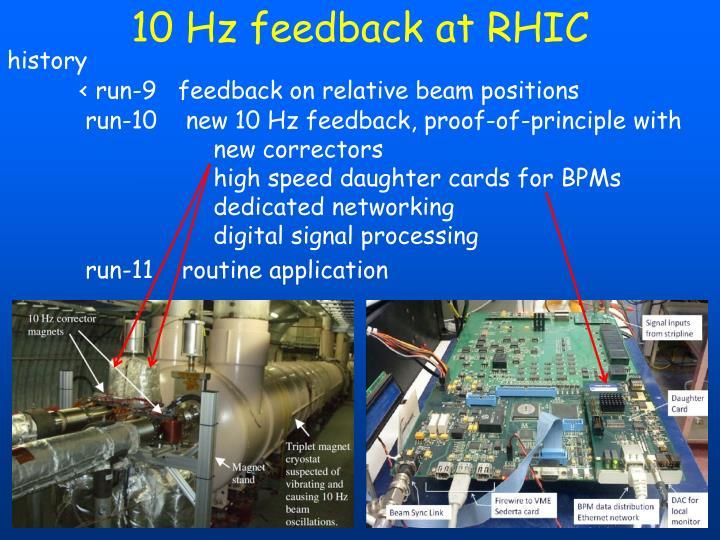 10 Hz feedback at RHIC