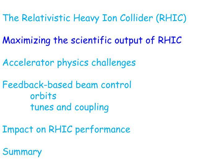 The Relativistic Heavy Ion Collider (RHIC)