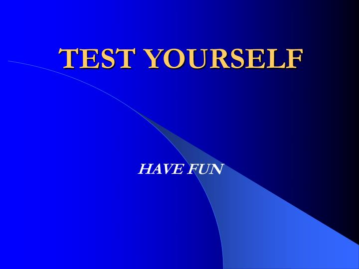 test yourself n.